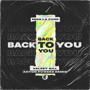 mike-la-funk-back-to-you-anton-powers-remix.jpg
