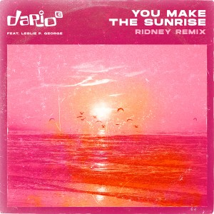 dario-g-you-make-the-sunrise-ridney-remix.jpg