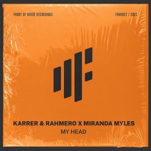 karrer-and-rahmero-my-head.jpg