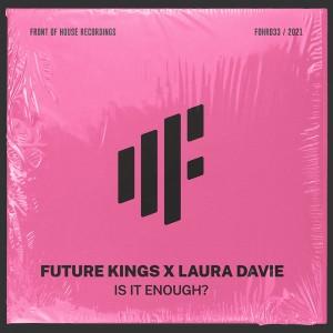 future-kings-is-it-enough.jpg